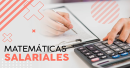 Matemáticas Salariales