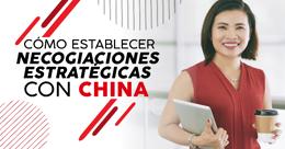 Cómo establecer negociaciones estratégicas con China