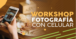 Workshop de fotografía con celular