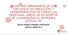 Reuniones ordinarias del orden jurídico en tiempos de emergencia
