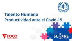 Talento Humano, Productividad ante el Covid-19